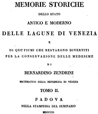 Frontespizio della famosa opera di Bernardino Zendrini sulle questioni idrauliche fra fiumi e laguna